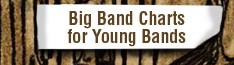 Big Band Charts for Young Bands